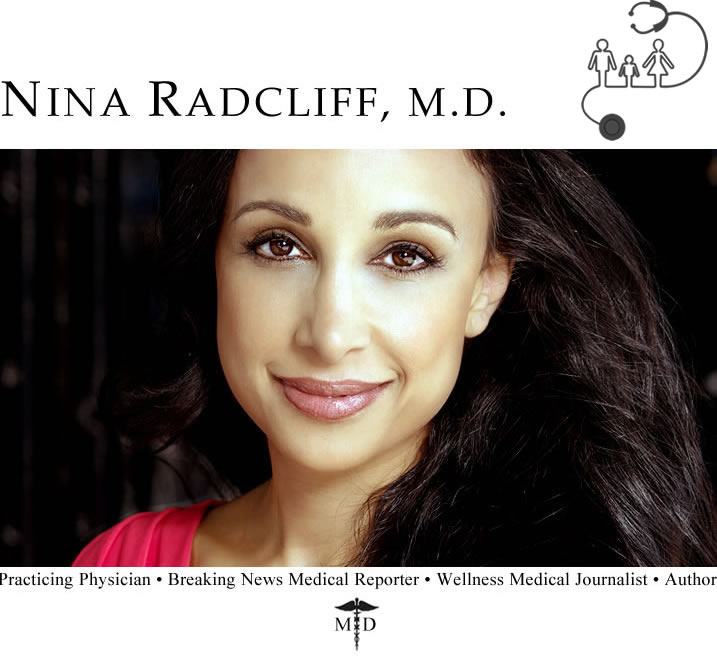 Dr. Nina Radcliff, MD - TV Doctor featured in breaking medical news programs